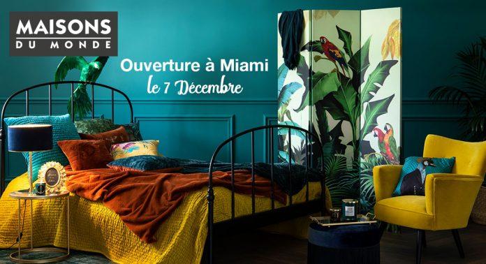 Le premier magasin américain de Maisons du Monde ouvre le 7 décembre à Miami